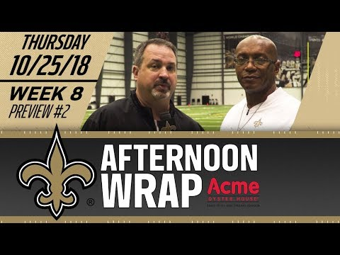 Saints Afternoon Wrap | Saints-Vikings Preview #2 | 2018 NFL Week 8 | Thursday