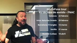 Yo técnico de sonido microFusa tour 2020