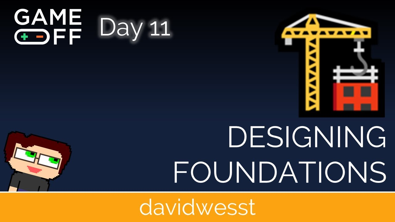 Thumbnail images for Day 11 Devlog | Designing Foundations video