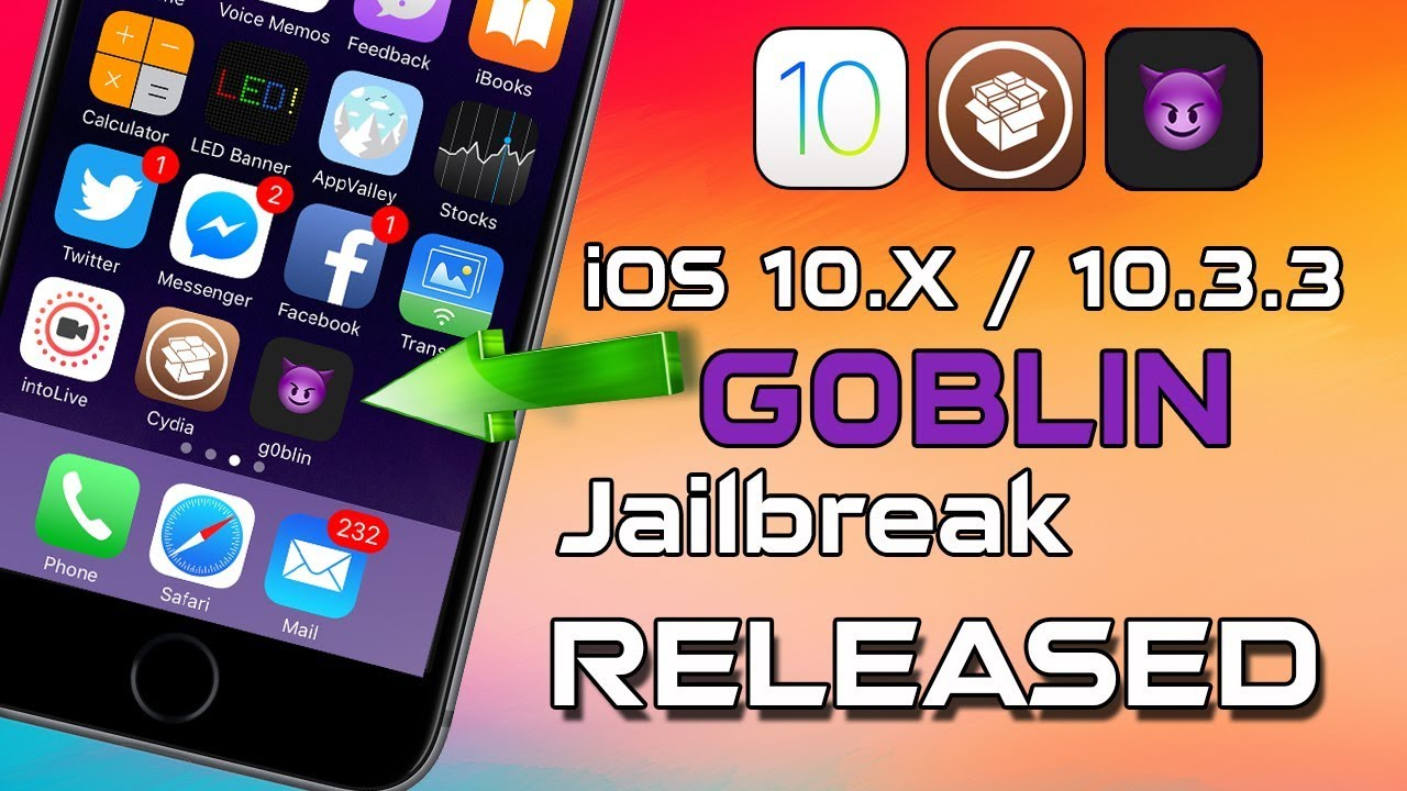 g0blin Jailbreak iOS 10 3 x -10 3 3 CYDIA WORKING Supports 64-bit Devices  RELEASED