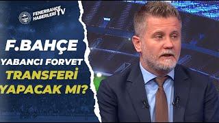 Volkan Demir, Fenerbahçe'nin Transfer Gündemini Açıkladı! Boupendza Transferinde Son Durum!