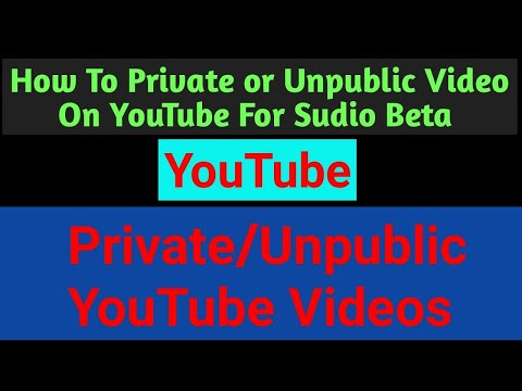 How To Private Youtube Videos | Unpublic Youtube Videos