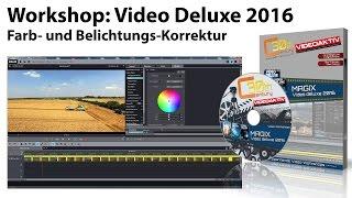 Tutorial Magix Video Deluxe 2016: Farb- und Belichtungskorrektur