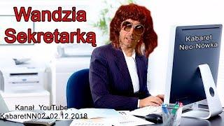 Kabaret Neo-Nówka - Wandzia sekretarką x 2