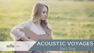 ACOUSTIC VOYAGES - best classical guitar sounds [part 1]