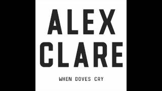 Watch Alex Clare When Doves Cry video