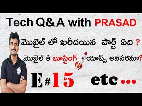 TECHNOLOGY Q&A WITH PRASAD E # 15  ,mobile phone doubts etc.  ll in telugu ll  prasad ll