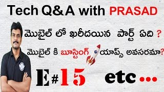 TECHNOLOGY Q&A WITH PRASAD E # 15  ,mobile phone doubts etc.  ll in telugu ll  prasad ll(, 2017-04-23T22:16:53.000Z)