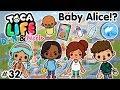Toca Life City | Baby Alice!? #32