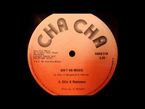 ALTON ELLIS & HEPTONES - Ain't No Music [1980]