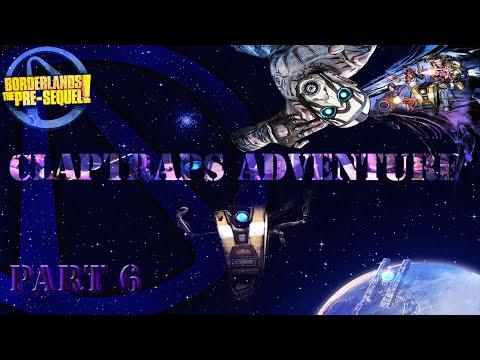 Borderlands: The Pre-Sequel! DLC Lets Play (Part 6)-  Claptrap Upgraded |