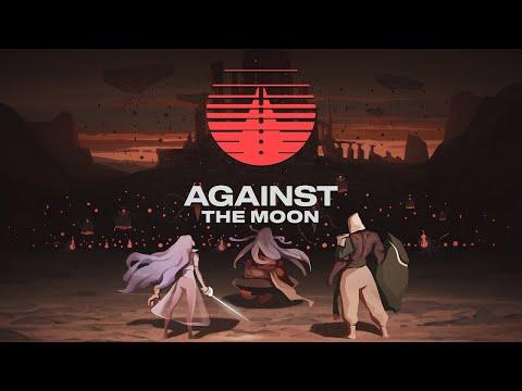 Against The Moon |
