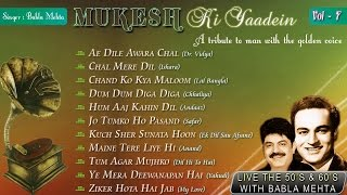 Mukesh Ki Yaadein With Babla Mehta Vol. 7 | A Tribute To Mukesh