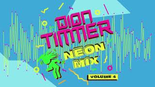 Dion Timmer - Neon Mix Vol. 4