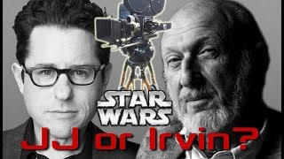 JJ Abrams Vs Irvin Kershner - How To Move Your Camera With Star Wars Directors