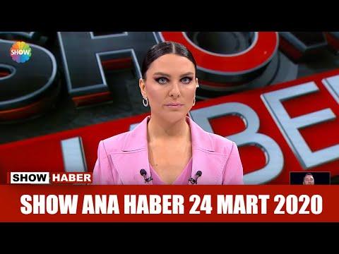 Show Ana Haber 24 Mart 2020