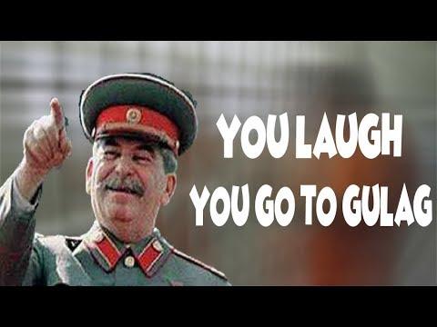 You Laugh You Go To Gulag
