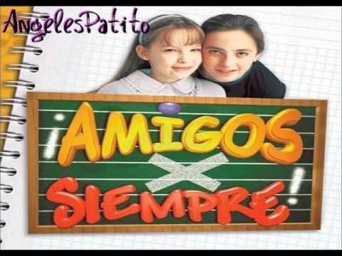 CD Amigos X Siempre: 1) Amigos X Sìempre