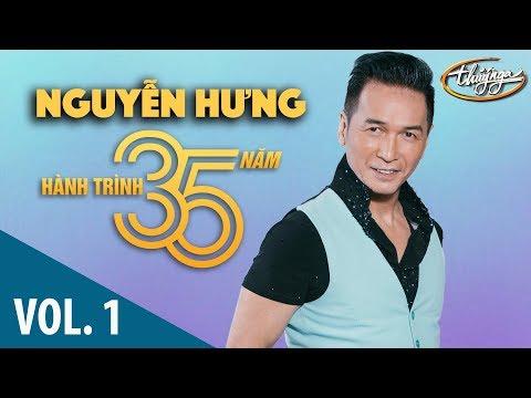 Nguyễn Hưng - Hành Trình 35 Năm Cùng Thúy Nga (Vol. 1)