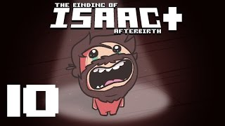 The Binding of Isaac: AFTERBIRTH+ - Episode 10 - The Fool