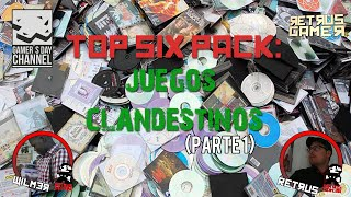 Top six Pack: Juegos clandestinos Ft Retrus gamer. Pt: 1