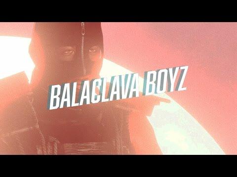 BALACLAVA BOYZ // RUST
