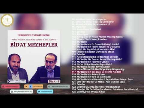 #117: Mu'tezile'nin Beş Esası ve Tevhid Akidesi - Ebubekir Sifil