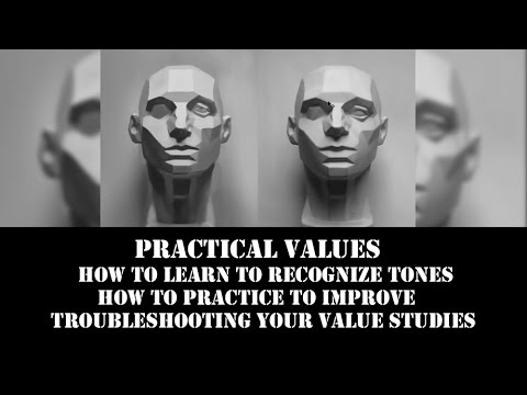 Practical Values - How to Improve, Practice and Troubleshoot your Value Studies