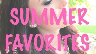 Summer Favorites 2013 Thumbnail