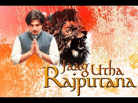 Jaag Utha Rajputana - Richi Banna | Aditya Vyas Rajpurohit | Official Music Video 2018