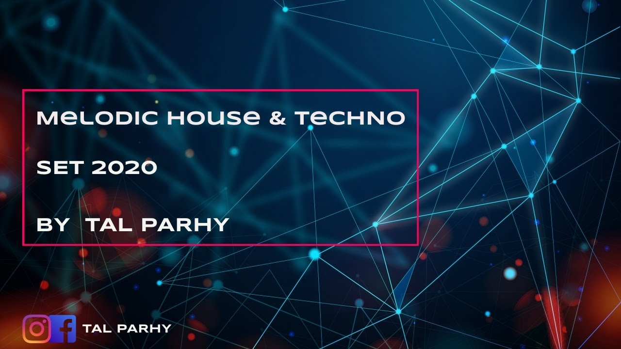 Download Melodic House & Techno Mix 2020 🔥 | Best Of Melodic House & Deep Techno Mix 2020 by Tal Parhy 🔥 #1