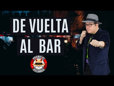 Especiales de media hora.- Franco Escamilla De vuelta al bar
