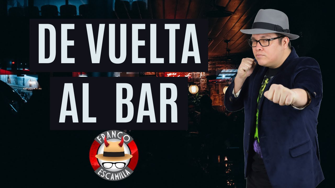 "Ver Especiales de media hora.- Franco Escamilla ""De vuelta al bar"" en Español"