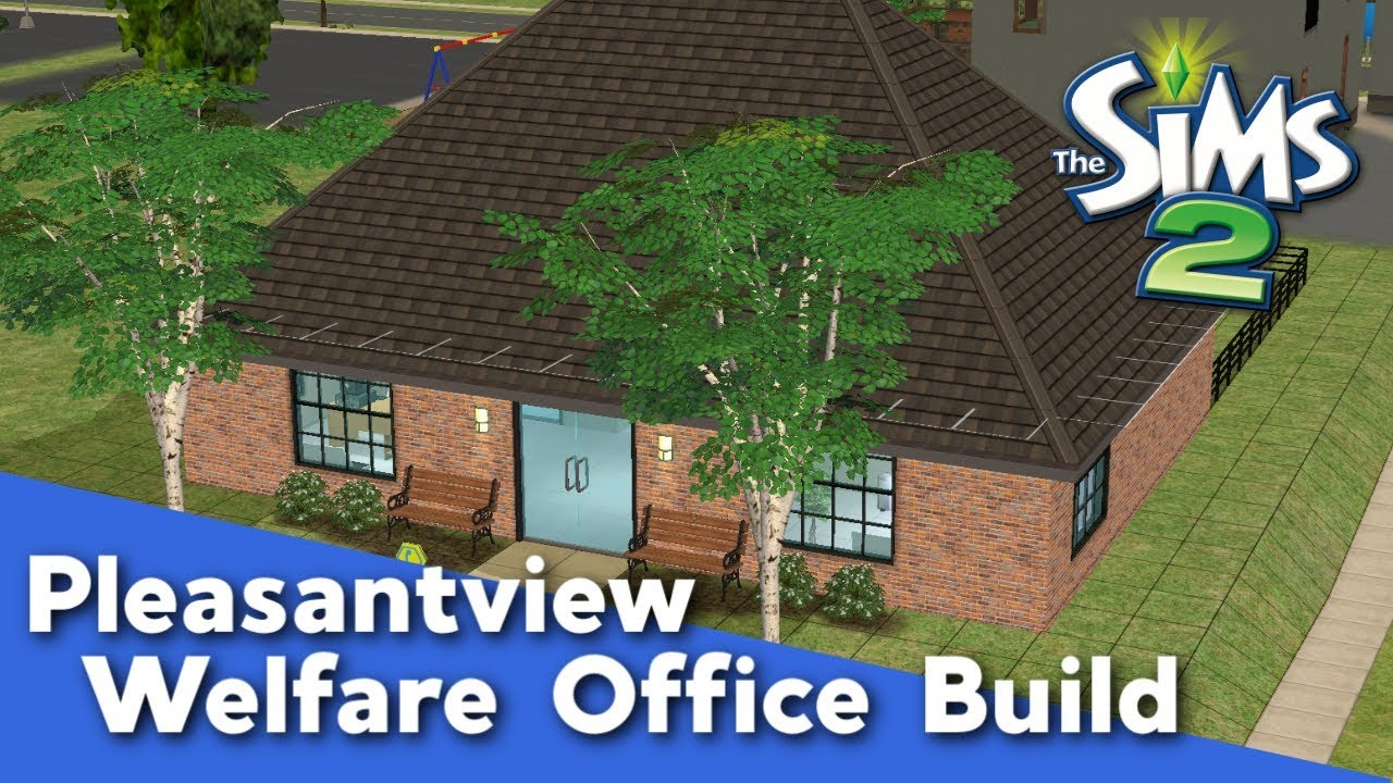 The Sims 2 Speed Build - Pleasantview Welfare Office