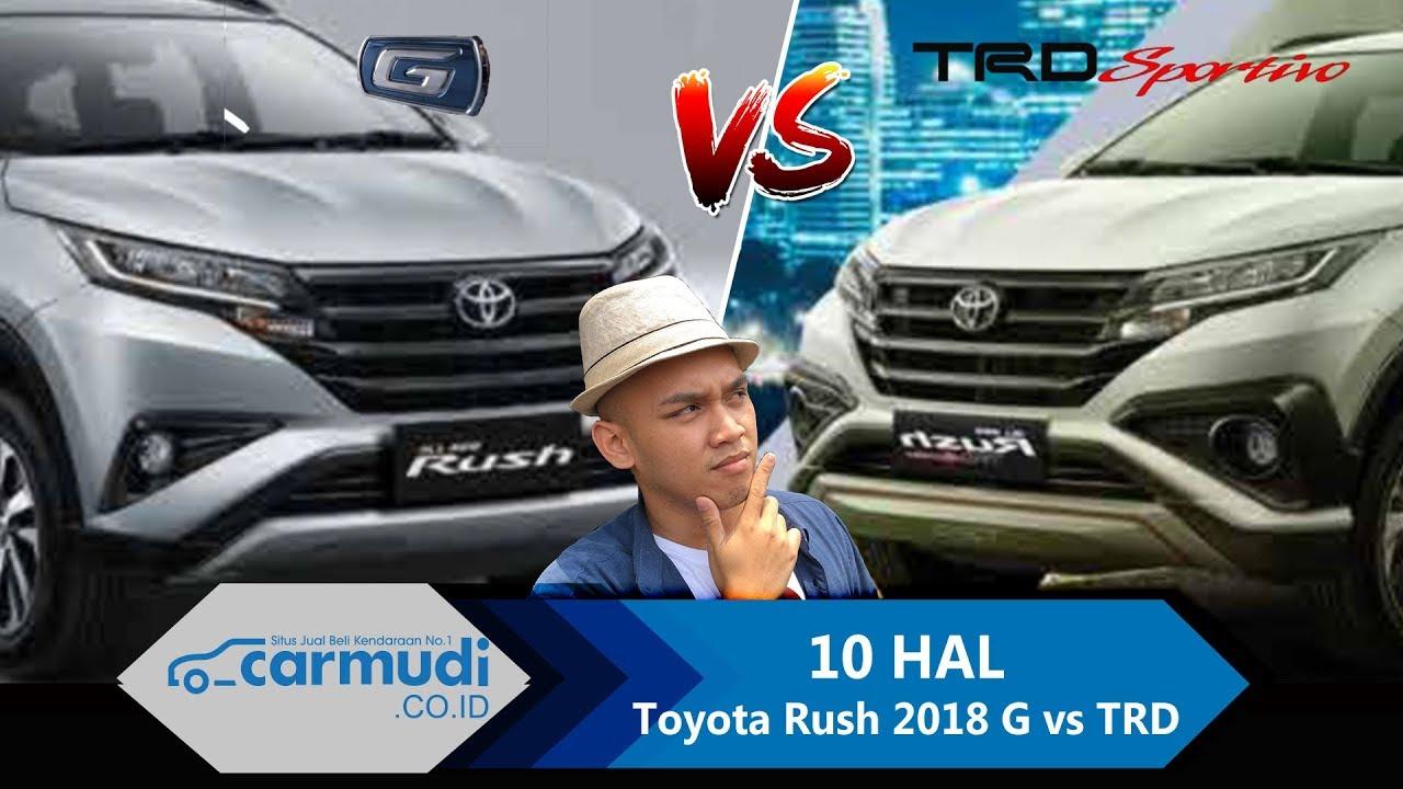 Beda All New Yaris G Dan Trd Grand Avanza Tipe 2016 Komparasi Toyota Rush Vs Sportivo 2018 Indonesia 10 Hal Yang Perlu Diketahui
