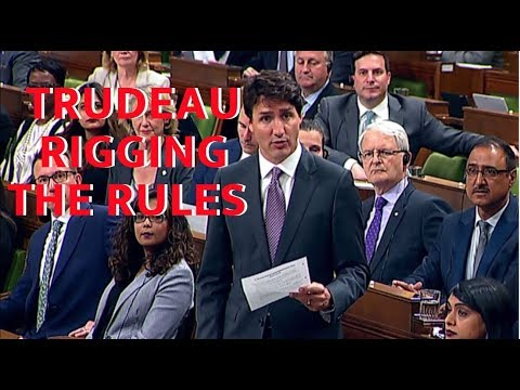 Trudeau rigging the rules