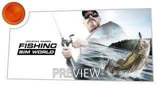 Fishing Sim World - Preview - Xbox One