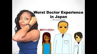 WORST Japanese Doctor Visit (The Second Visit) || Story Time