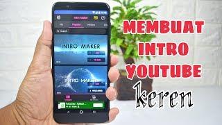 Cara Membuat Video Intro YouTube Di Android