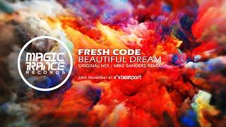 Fresh Code - Beautiful Dream (Mike Sanders Remix) [Magic Trance]