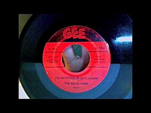 The Mello Tones - I'll Never Fall In Love Again 45 rpm!