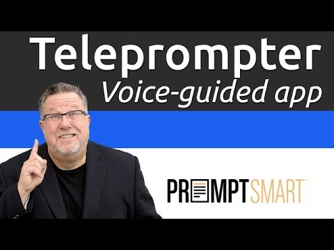 Promptsmart Intelligent Teleprompter For Your Iphone And Ipad