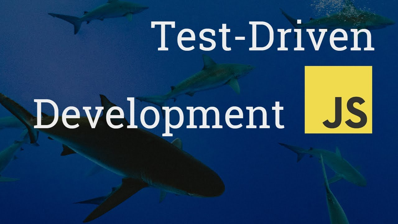 An Introduction to Test-Driven Development in JavaScript