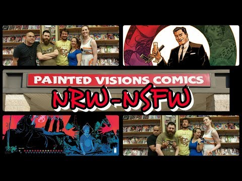 The #NewReleaseWednesday #NSFW Show for June 14, 2017! (EP-2) #comics #popculture @TheNRW #NRW