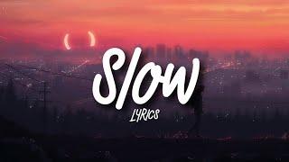 Kensington Moore - Slow (Lyrics)