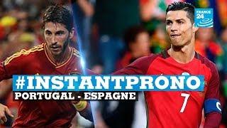 #INSTANTPRONO : Portugal ou Espagne ? Ronaldo ou Ramos ?