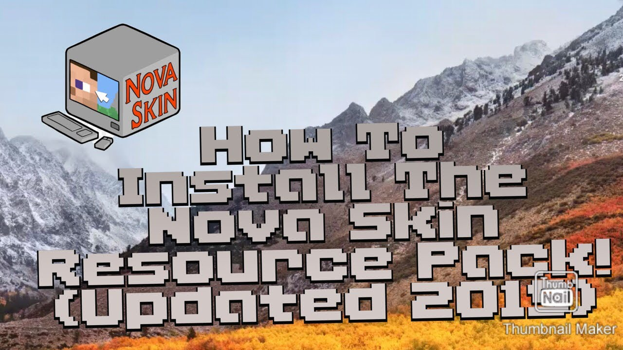 How To Install The Nova Skin Resource Pack On Minecraft Updated 2019 Youtube