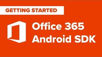 Office 365 SDK for Android Sample - How to Set Up and Run
