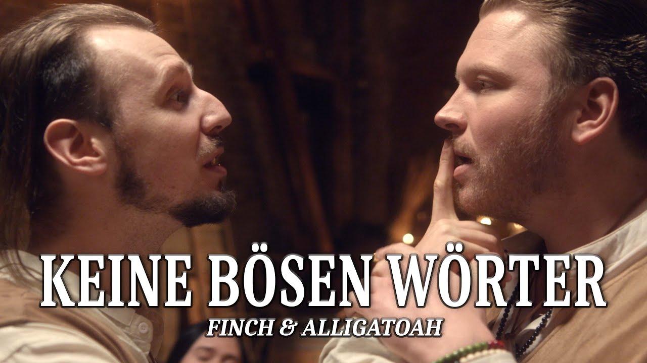 FiNCH x ALLiGATOAH - KEiNE BÖSEN WÖRTER