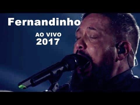 Fernandinho 2017 Ao Vivo Nao Mais Escravos Musica Gospel Youtube